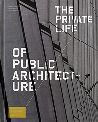 Book Launch: The Private Life of Public Architecture