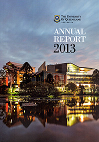 THE UNIVERSITY OF QUEENSLAND ANNUAL REPORT 2013 COVER